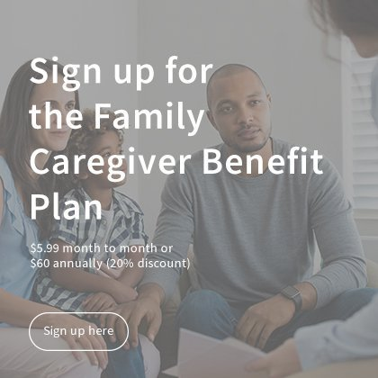 Family Caregiver Benefit Plan Available to Public