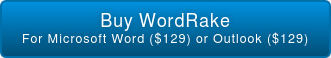 Buy WordRake For Microsoft Word ($129) or Outlook ($129)