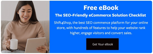 "Get the ""SEO-Friendly eCommerce Solution Checklist"""