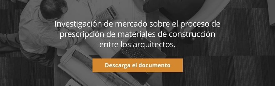 Investigación de mercado sobre el proceso de prescripción de materiales de construcción entre los arquitectos