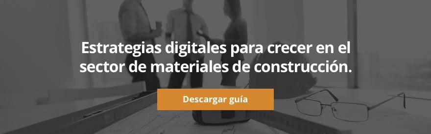 Estrategias digitales para crecer en el sector de materiales de construcción