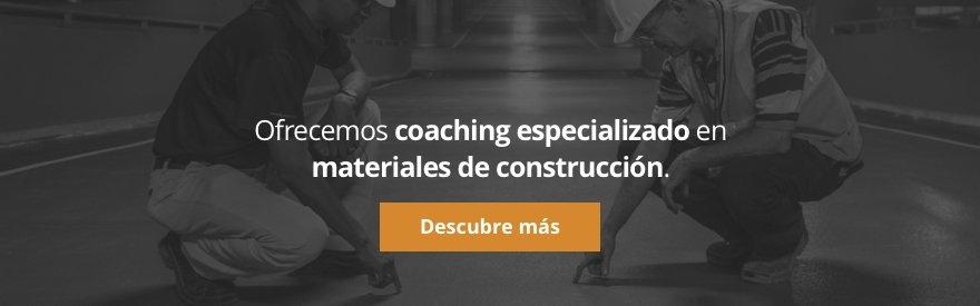 Ofrecemos coaching especializado en materiales de construcción