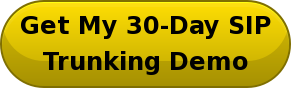 Get My 30-Day SIP   Trunking Demo
