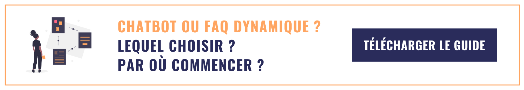 CTA long - Chatbot Vs FAQ dynamique