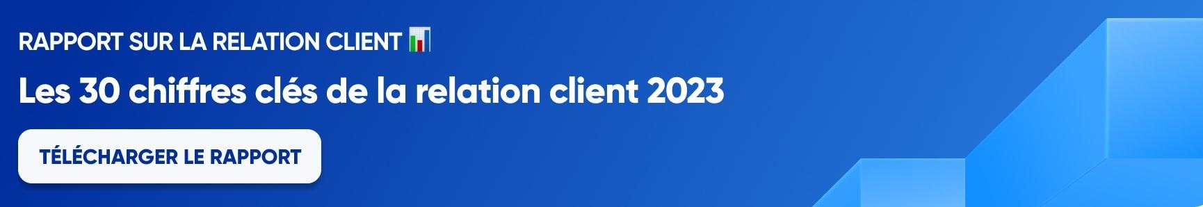 Télécharger les 30 chiffres clés de la relation client 2021