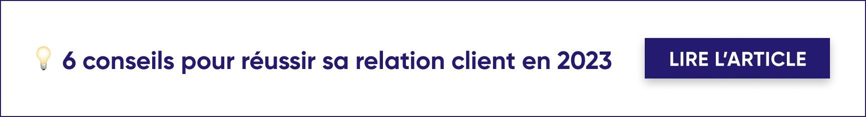 conseils relation client 2021