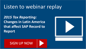 Listen to replay of 2015 Tax reporting in Latin America webinar