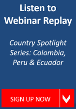 Country Spotlight Series: Colombia, Peru, & Ecuador