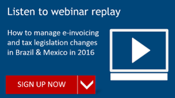 e-invoicing and tax legislation changes Brazil and Mexico 2016