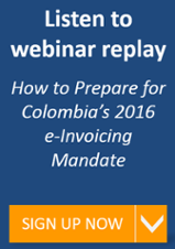 Register for Colombia Mandates e-Invoicing for 2016 webinar