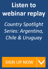 Country Spotlight Series: Argentina, Chile & Uruguay