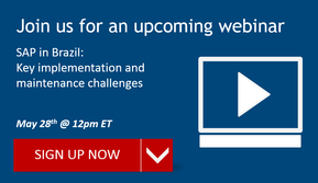 Upcoming Webinar: Brazil SAP implementation and maintenance challenges