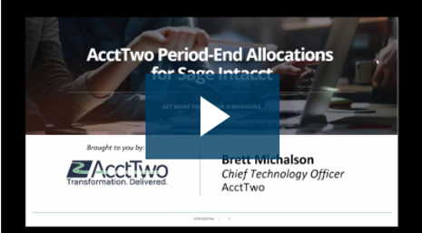 AcctTwo Period-End Allocations for Sage Intacct - On-Demand CTO Live Demo