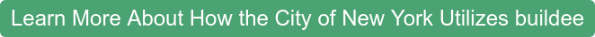 Learn More About Howthe City of New York Utilizes buildee