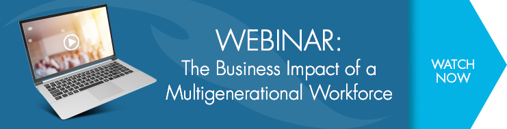 Webinar: The Business Impact of a Multigenerational Workforce - Watch Now