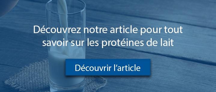Article Qu'est-ce que les protéines de lait