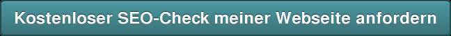 Kostenloser SEO-Check meiner Webseite anfordern