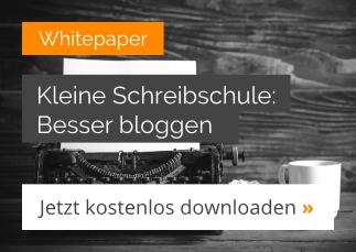 Kostenloses Whitepaper: Besser bloggen – Jetzt downloaden!