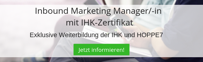 Inbound Marketing Manager/-in mit IHK Zertifikat