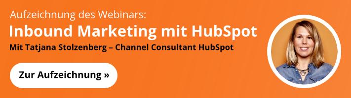 Inbound Marketing mit HubSpot - Jetzt zum kostenloses Webinar anmelden!