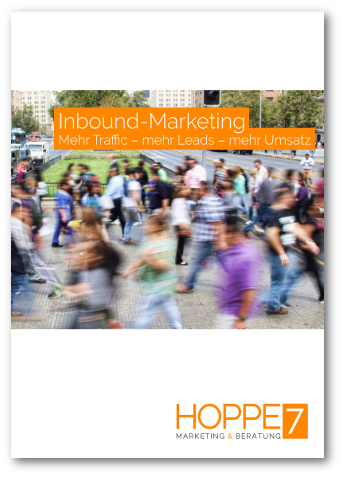 Inbound Marketing – Mehr Traffic – mehr Leads – Mehr Umsatz
