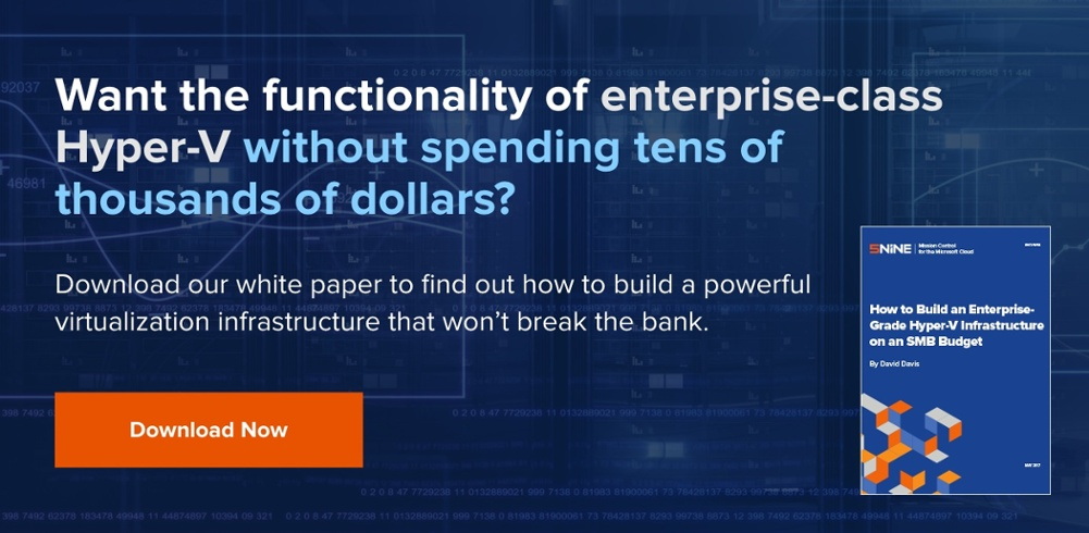 5nine-How to Build an Enterprise-Grade Hyper-V Infrastructure on an SMB Budget