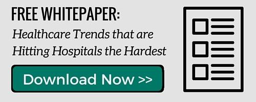 Click Here to Download Our Free Whitepaper:  The Top Healthcare Trends  That Will Hit Hospital Finance Hardest