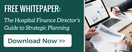 Hospital Finance Director's Guide to Strategic Planning