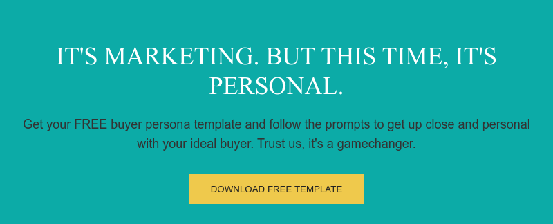 It's marketing. But this time, it's personal.  Get your FREE buyer persona template and follow the prompts to get up close  and personal with your ideal buyer. Trust us, it's a gamechanger. Download Free Template