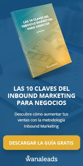 "Descarga la Guía ""Las 10 claves del Inbound Marketing para negocios"""