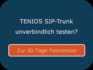 SIP Trunk testen TENIOS