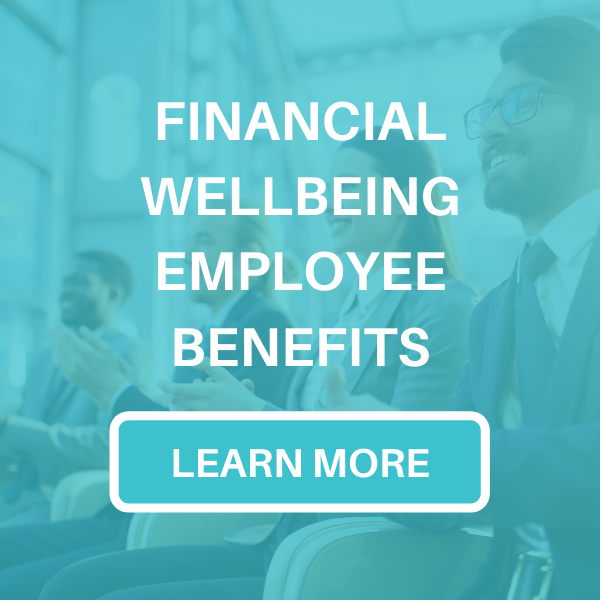 Financial Wellbeing Employee Benefits Corporate Partnership Opportunities