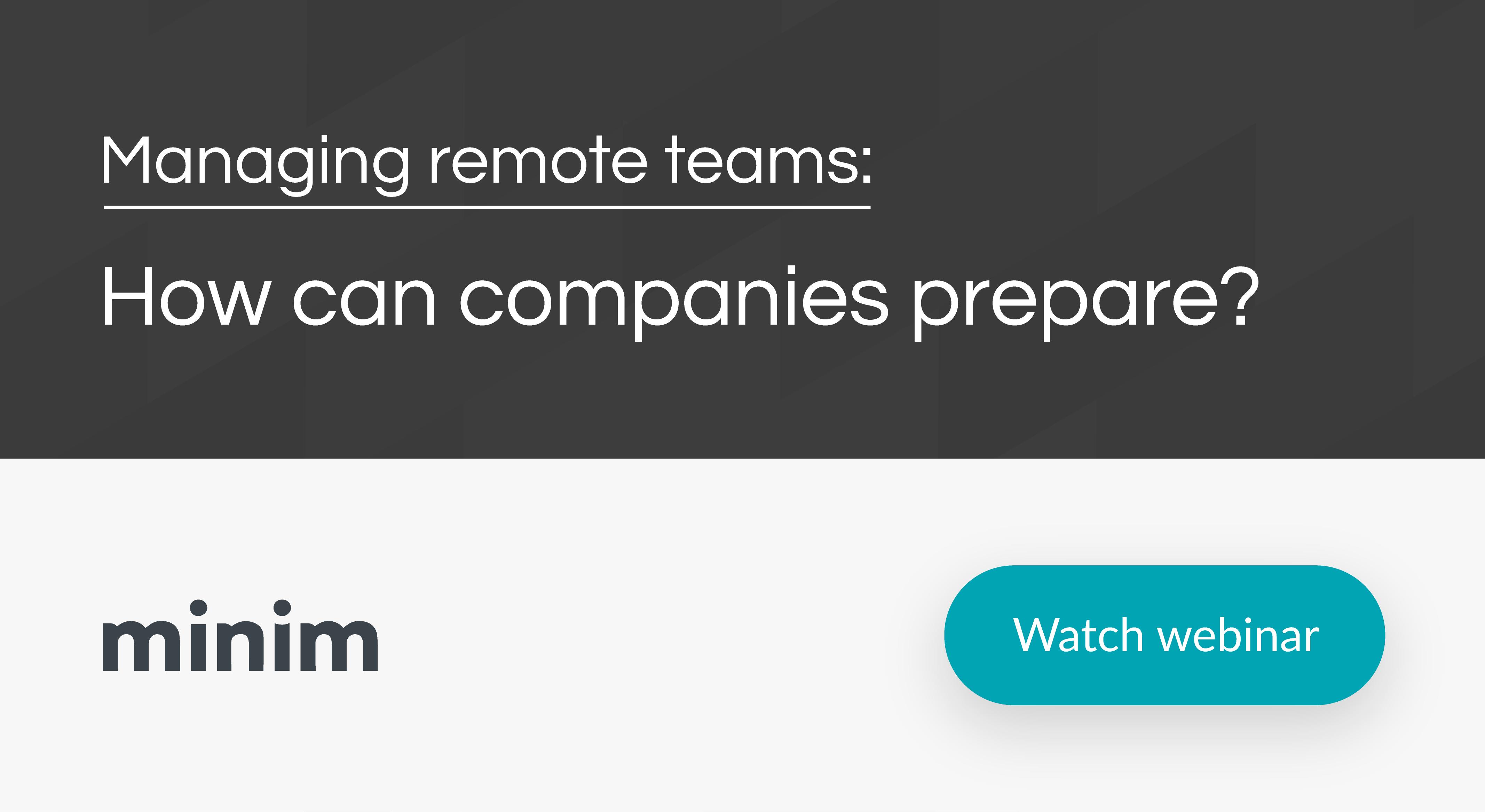 Managing remote teams: How can companies prepare? [Watch webinar]