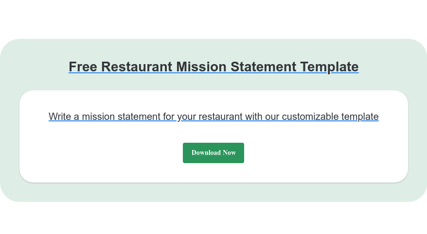 Free Restaurant Mission Statement Template Write a mission statement for your restaurant with our customizable template Download Now