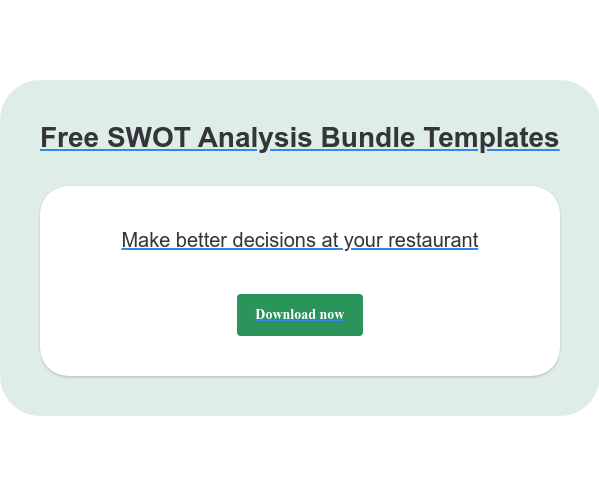 Free SWOT Analysis Bundle Templates Make better decisions at your restaurant Download now