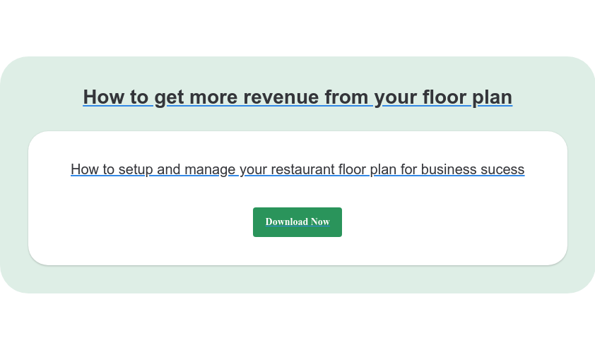 How to get more revenue from your floor plan How to setup and manage your restaurant floor plan for business sucess Download Now