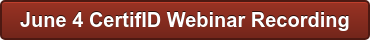 June 4 CertifID Webinar Recording