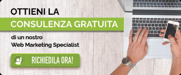 Richiedi la consulenza gratuita di un nostro Web Marketing Specialist