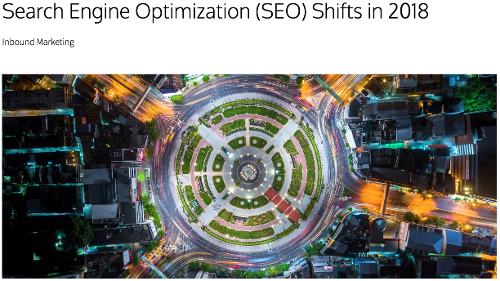 Read: Search Engine Optimization (SEO) Shifts in 2018
