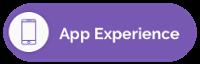 App Experience