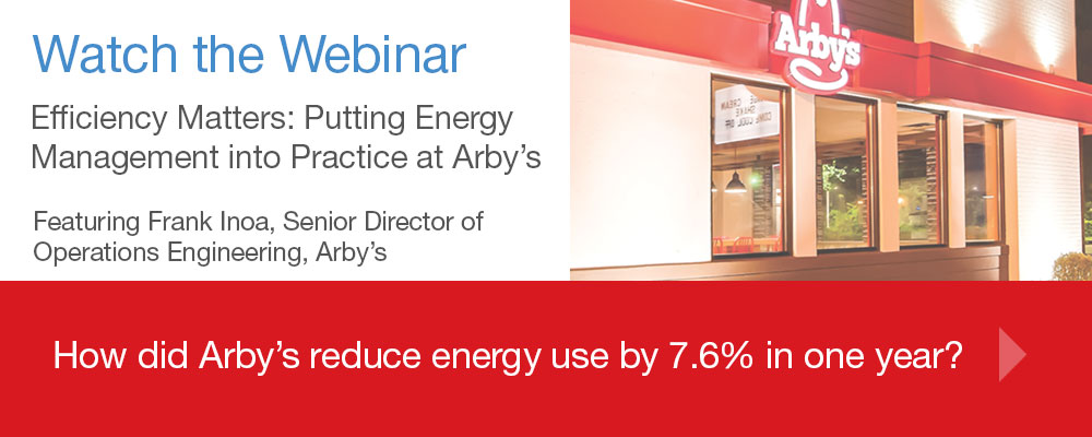 Webinar: How did Arby's reduce energy use 7.6% in one year?