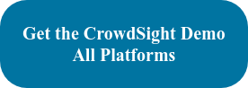 Get the CrowdSight Demo All Platforms
