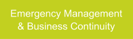 Emergency Management  & Business Continuity