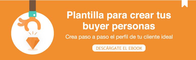 Plantilla para crear tus buyer personas