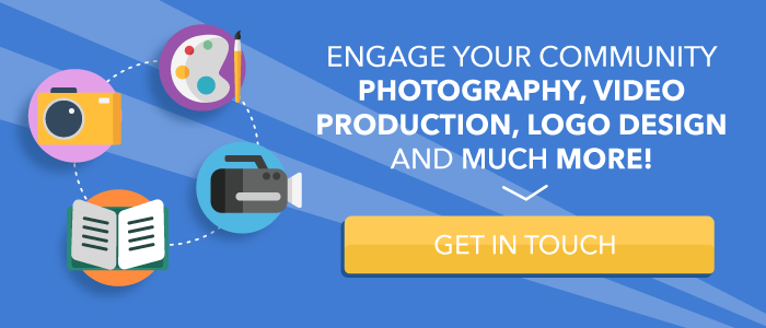 Engage your community - photography, logo design and much more