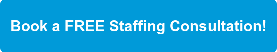 Book a FREE Staffing Consultation!