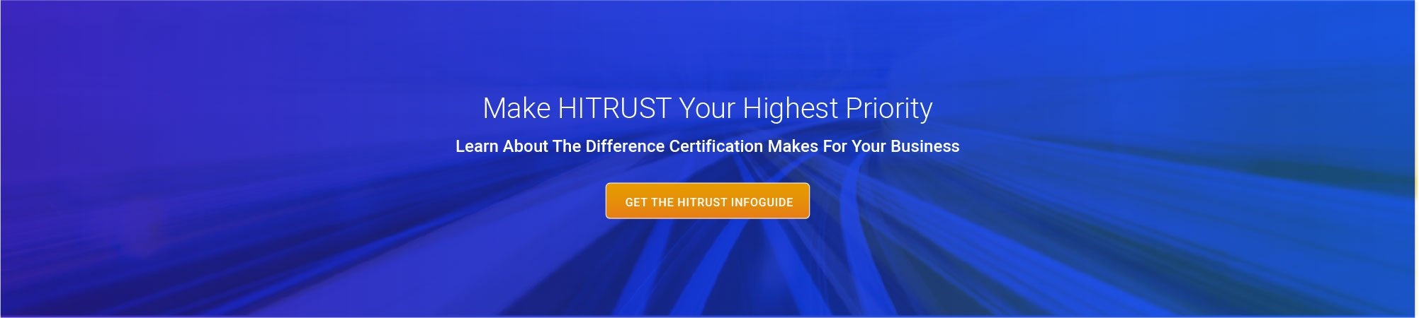 Make HITRUST Your Highest Priority
