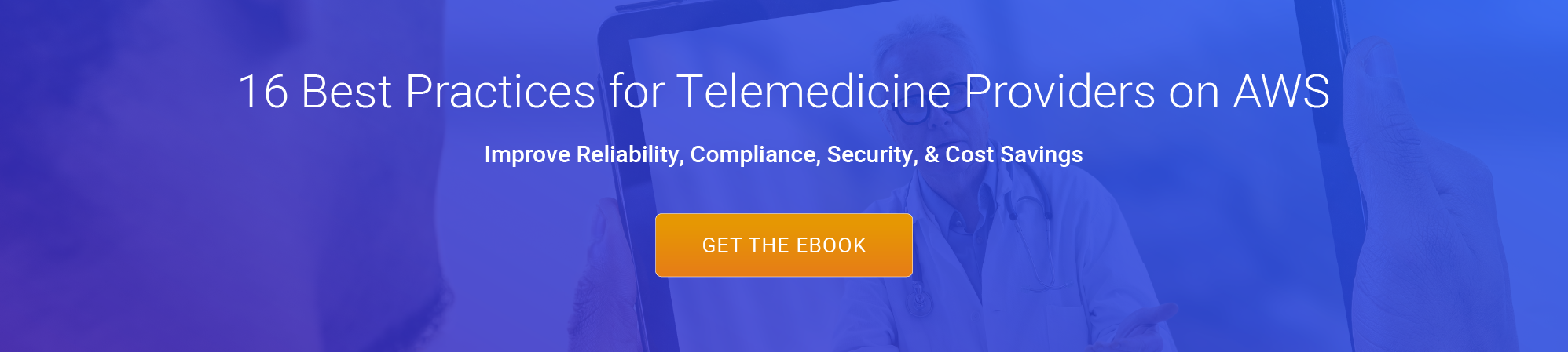 telemedicine providers on aws, best practices security reliability compliance performance cost savings