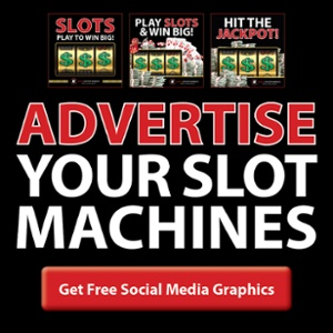 Advertise your slot machines with free social media graphics