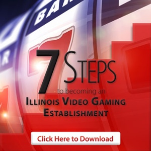7 Steps to Becoming an Illinois Video Gaming Establishment